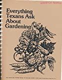 img - for Everything Texans Ask About Gardening (1980 Plastic Comb Edition) book / textbook / text book