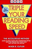 Triple Your Reading Speed by Wade E. Cutler (1993-01-31)