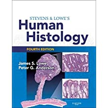 Stevens & Lowe's Human Histology E-Book: With STUDENT CONSULT Online Access (HUMAN HISTOLOGY (STEVENS))