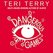 Dangerous Games | Teri Terry