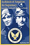 img - for Architects of American Air Supremacy - Gen Hap Arnold and Dr. Theodore von Karman book / textbook / text book