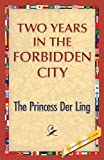 Two Years in the Forbidden City, The Princess Der Ling, 1421850044