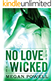 No Love for the Wicked (Magnolia Kelch Book 2)
