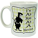 Alice In Wonderland - Im As Mad As A Hatter - Ceramic Mug by The Supreme Gift Company