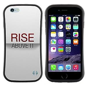 Apple (4.7 inches!!!) iPhone 6 , Radio-Star - Slim Fit Dual Barniz Protector Caso Case Funda ( Rise Above It Minimalist Text Stylish Red)