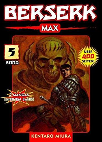 Berserk Max: Bd. 5 Taschenbuch – 15. November 2006 Kentaro Miura Jon Schmitt-Weigand Panini 3866071841