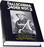 Pictorial History of Fallschirm-Jager Rgt. 3 (Parachute Rgt. 3), Klaus J. Peters, 0912138467