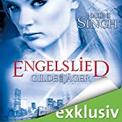 Engelslied (Gilde der Jäger 6) | Nalini Singh