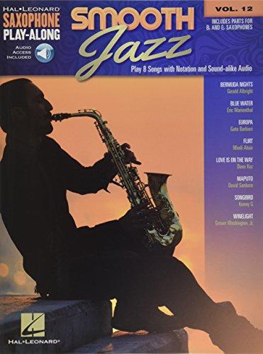 Smooth Jazz: Saxophone Play-Along Volume 12 (Hal Leonard Saxophone Play-along) ()