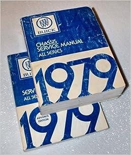 1979 Buick Body Shop Manual Regal LeSabre Electra Century Skyhawk Skylark Repair