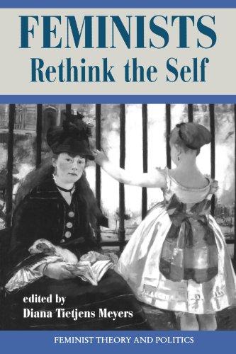 [D0wnl0ad] Feminists Rethink the Self (Feminist Theory and Politics Series) E.P.U.B