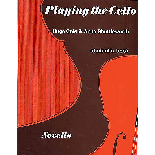 Playing the Cello (Student's Book) Music Sales America Series Written by Anna Shuttleworth Pack of ()