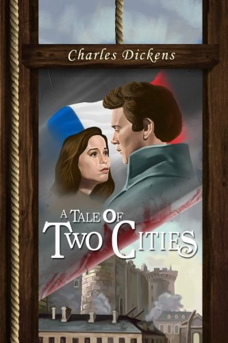 A Tale of Two Cities: (Starbooks Classics Editions)