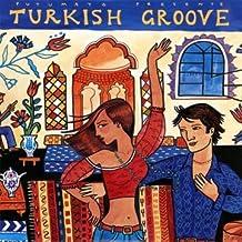 Putumayo Presents: Turkish Groove