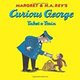 Curious George Takes a Train, , 0618065660