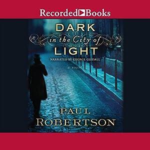 Dark in the City of Light Audiobook