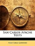 San Carlos Apache Texts, Pliny Earle Goddard, 1141849046