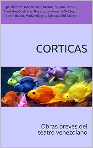 Corticas: Obras breves del teatro venezolano (Spanish Edition) by [Contreras, Marisabel