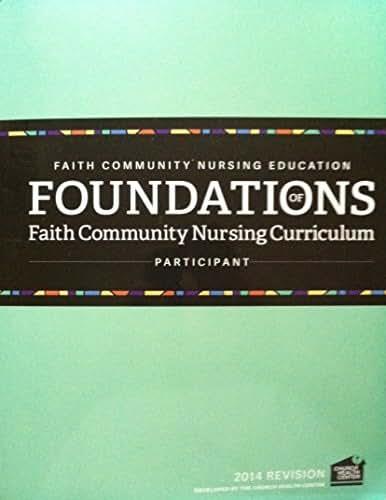 Foundations of Faith Community Nursing Curriculum - Participant