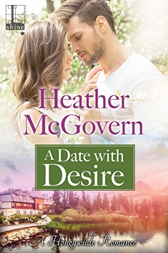 A Date with Desire (A Honeywilde Romance)