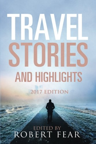 Travel Stories and Highlights