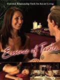 Essence of Tantra: Essential Relationship Tools