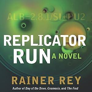 Replicator Run Audiobook