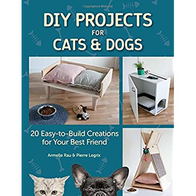 Cat Box DIY Projects for Cats & Dogs: 20 Easy-to-Build Creations... [tag]