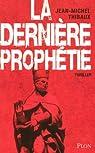 La dernière prophétie par Thibaux