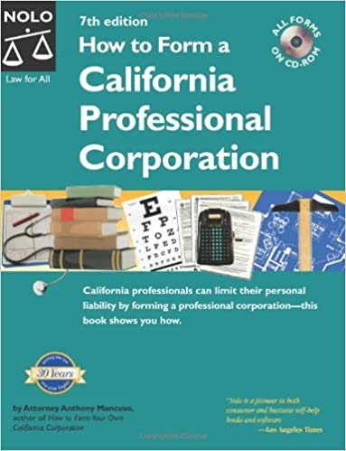 Amazon.com: How to Form a California Professional Corporation ...