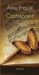 Contrepoint : roman, Enquist, Anna
