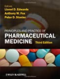 Principles and Practice of Pharmaceutical Medicine, , 1405194723