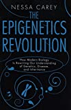 img - for The Epigenetics Revolution: How Modern Biology Is Rewriting Our Understanding of Genetics, Disease, and Inheritance book / textbook / text book