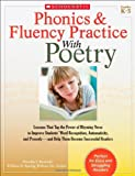 Phonics and Fluency Practice with Poetry, Timothy V. Rasinski and William Nichols, 0545211867