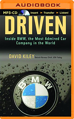Driven: Inside BMW, the Most Admired Car Company in the World by Brilliance Audio