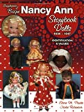 Encyclopedia of Bisque Nancy Ann Storybook Dolls: 1936-1947, Identification & Values