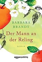 Der Mann An Der Reling (german Edition)