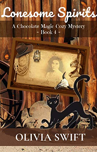 Lonesome Spirits: A Chocolate Magic Cozy Mystery by [Swift, Olivia]
