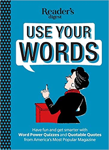 Amazon Com Reader S Digest Use Your Words Word Power Quizzes