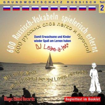 600-russisch-vokabeln-spielerisch-erlernt-grundwortschatz-teil-2-damit-wir-und-unsere-kinder-wieder-spass-am-lernen-haben-mit-cooler-musik-von-dj-99g-in-deutscher-und-italienischer-sprache