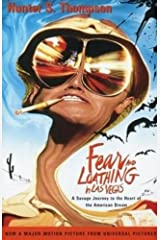 Fear and Loathing in Las Vegas: A Savage Journey to the Heart of the American Dream Kindle Edition