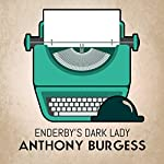Enderby's Dark Lady | Anthony Burgess