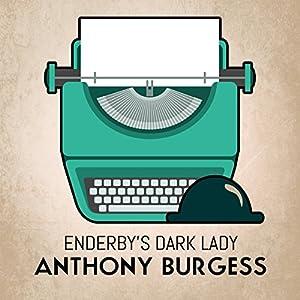 Enderby's Dark Lady Audiobook