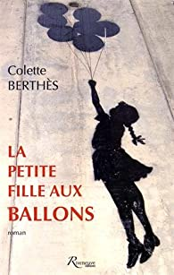 La petite fille aux ballons par Colette Berthès