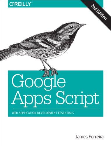 Google Apps Script: Web Application Development Essentials PDF