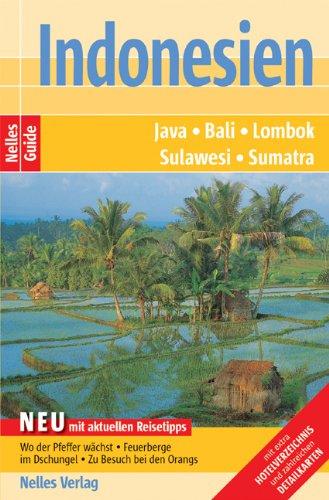 Indonesien: Java, Bali, Lombok, Sulawesi, Sumatra
