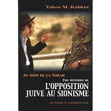 Au nom de la Torah : L'opposition juive au sionisme