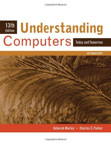 Understanding Computers: Today and Tomorrow, Introductory (New Perspectives Series: Concepts) (Todays Health Information Management An Integrated Approach)