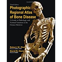 Photographic Regional Atlas of Bone Disease: A Guide
