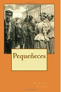 Pequeñeces (Spanish Edition)